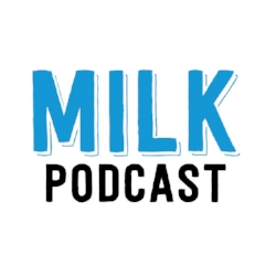 milkpodcast.jpg