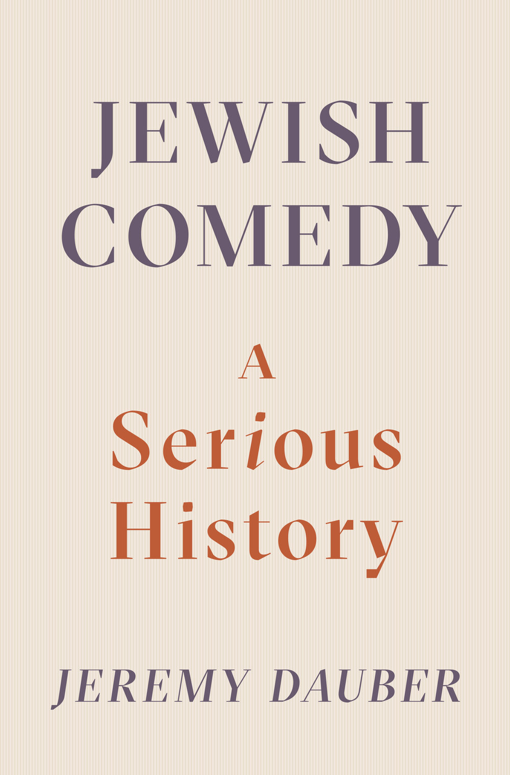 Jewish Comedy, A Serious History