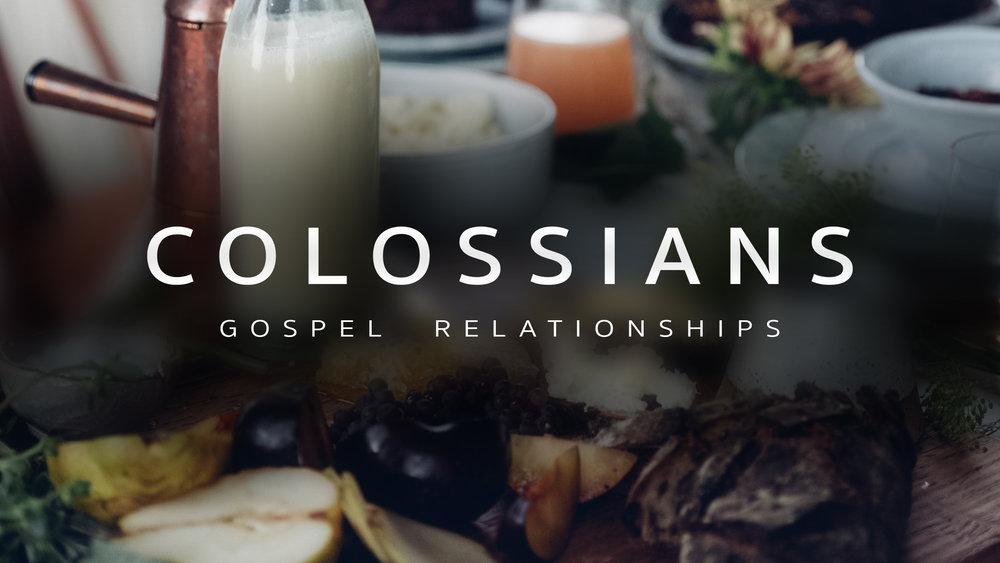 Colossians_Gospel_Relationships_Series_Logo_16.9.jpg