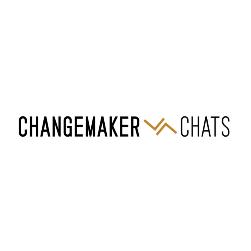 Changemaker Chats