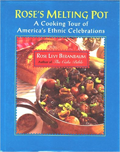 Rose Levy Beranbaum's Melting Pot savory ethnic recipes.jpg