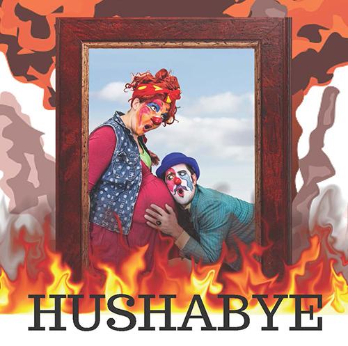 Hushabye - A Doomsday Comedy