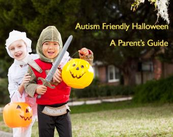 autism friendly halloween a parents guide