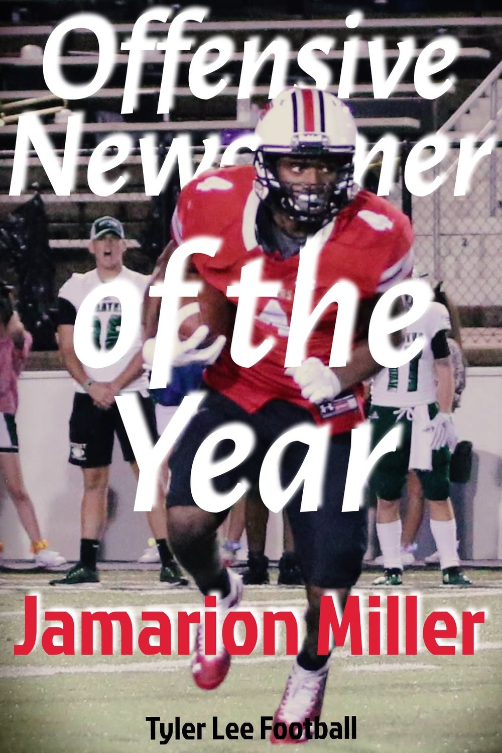 Jamarion Miller -- newcomer of the   year.jpg