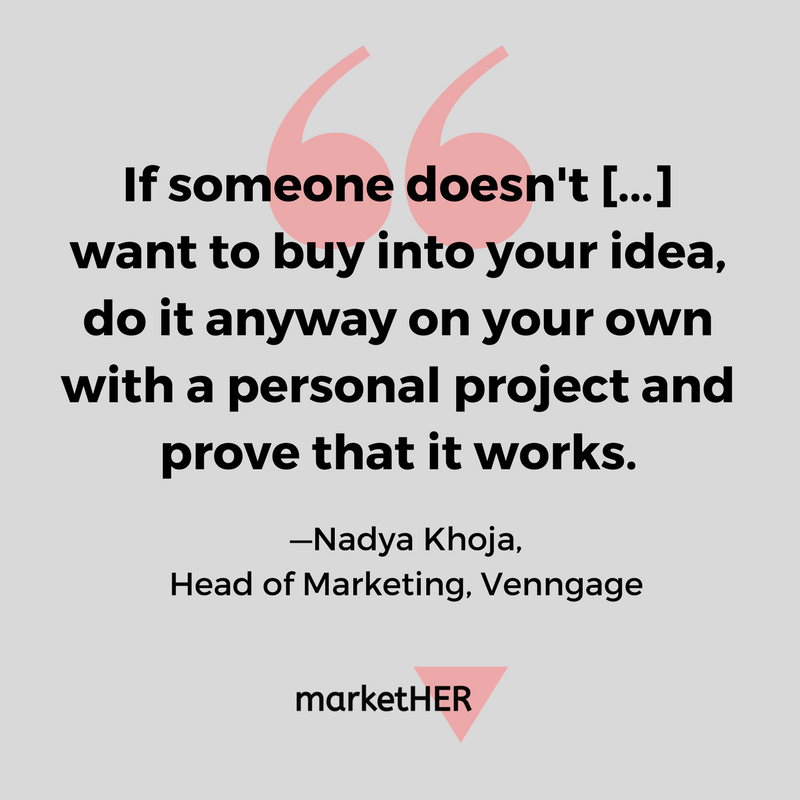 herstory-nadya-khoja-head-marketing-venngage-on-securing-buy-in-for-your-ideas.png