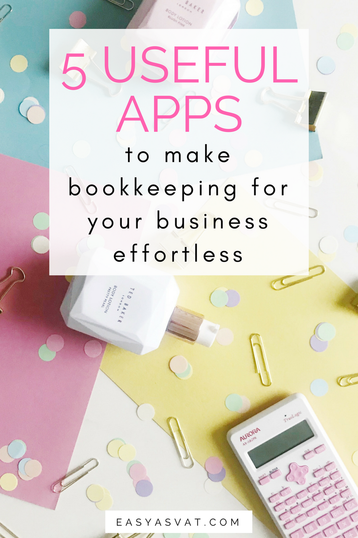 5 useful apps to make bookkeeping for your business effortless | Easy As VAT | bookkeeping and tax help for bloggers, freelancers and small businesses