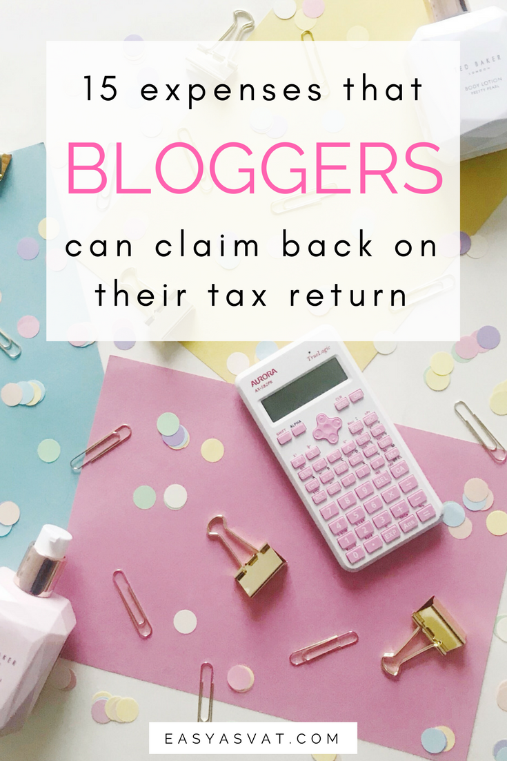 15 expenses bloggers can claim on their tax return | Easy As VAT