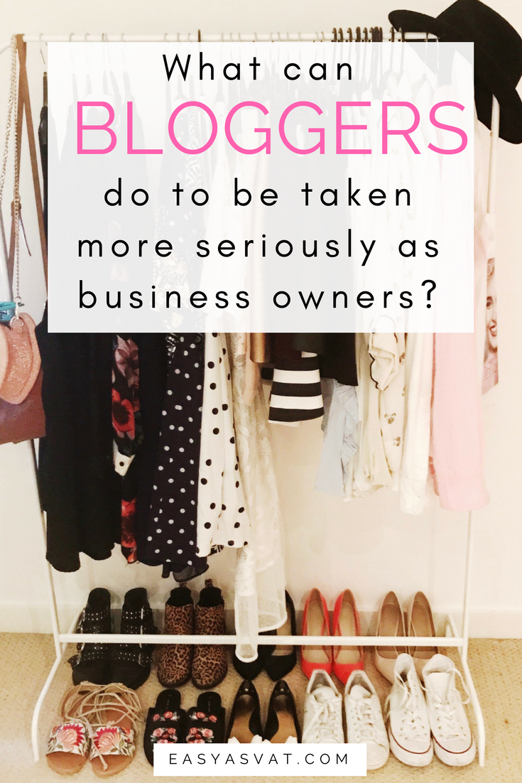 What can bloggers do to be taken more seriously as business owners | Easy As VAT | tax, accountancy and admin help for freelancers & business owners