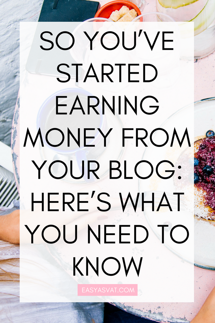 So you've started earning money from your blog_ here's what you need to know.png