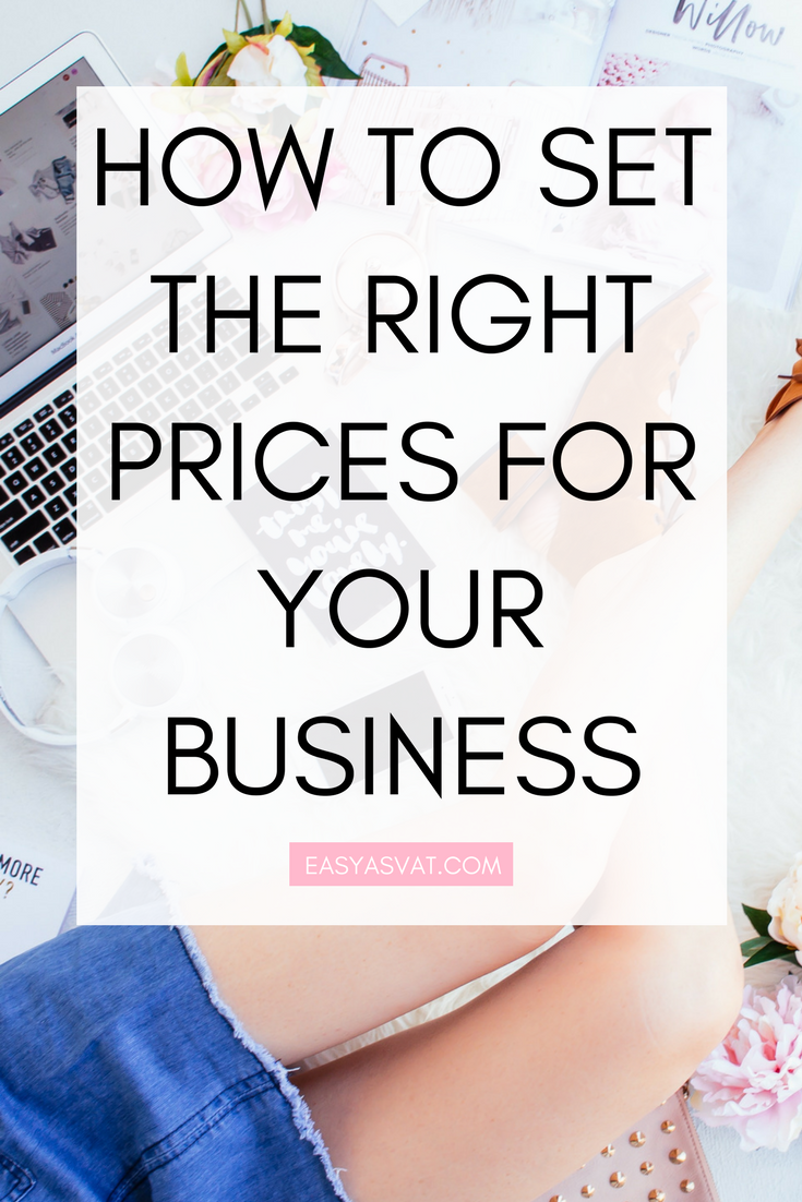 HOW TO SET THE RIGHT PRICES FOR YOUR BUSINESS | Easy As VAT | UK financial coach for female business owners
