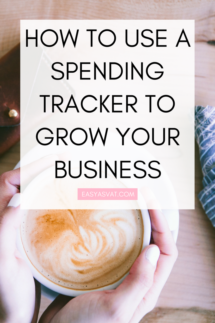 HOW TO USE A SPENDING TRACKER TO BENEFIT YOUR BUSINESS  | Easy As VAT | UK financial coach for female business owners