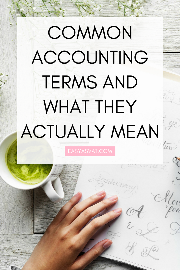 Common accounting terms and what they actually mean | Easy As VAT | UK financial coach for female business owners
