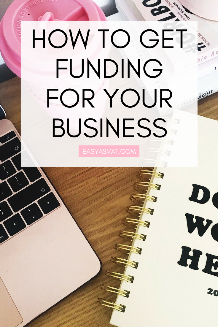 How to get funding for your small business | Easy As VAT | UK financial coach for female business owners