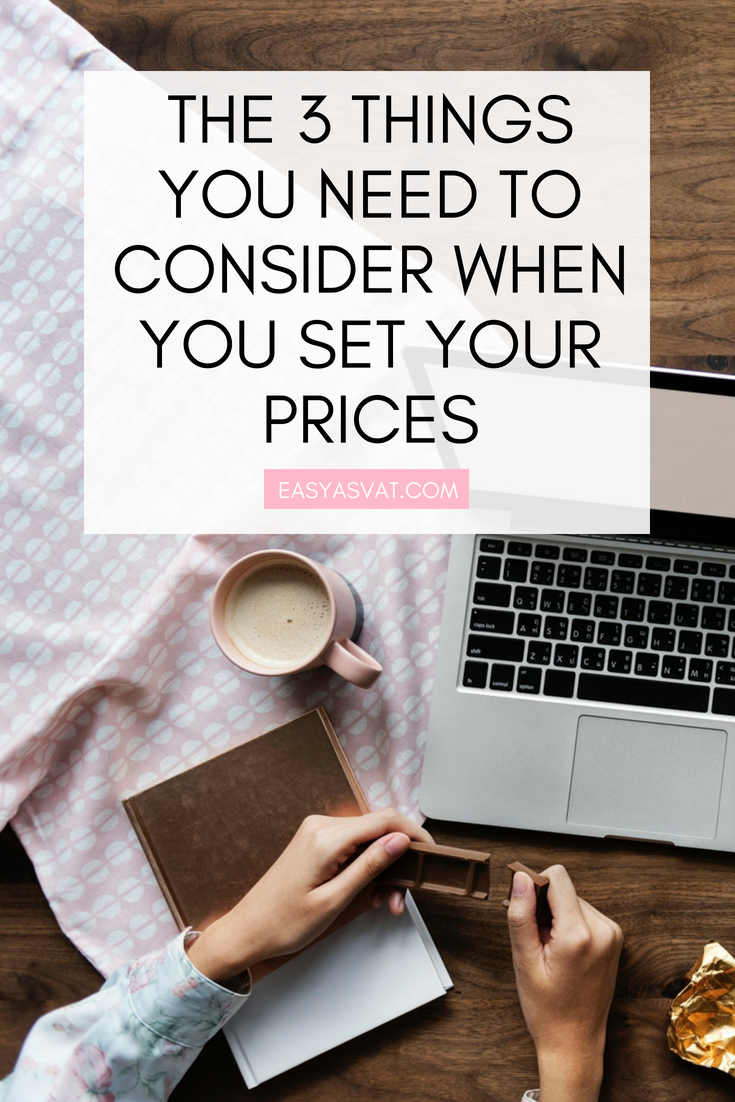 The 3 things you need to consider when you set your prices | Julia Day | Easy As VAT | UK financial coach for female business owners