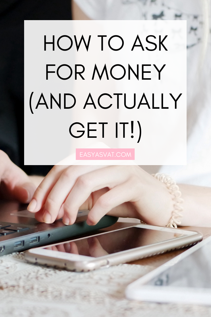 How to ask for money (and actually get it!) | Julia Day | Easy As VAT | UK financial coach for women