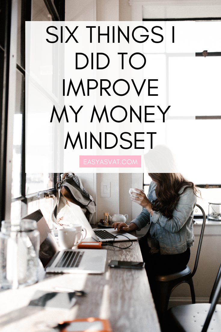 Six things I did to improve my mindset around money | Julia Day | Easy As VAT | UK financial coach for women