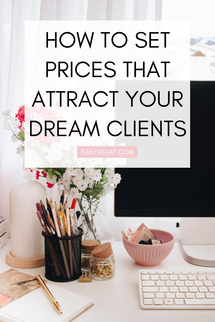 HOW TO SET PRICES THAT ATTRACT YOUR DREAM CLIENTS (1).png