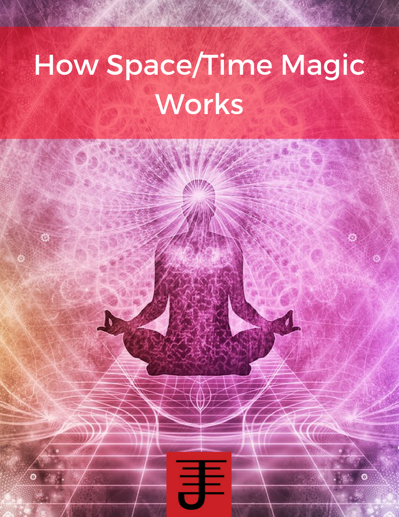Get How Space Time Magic Works