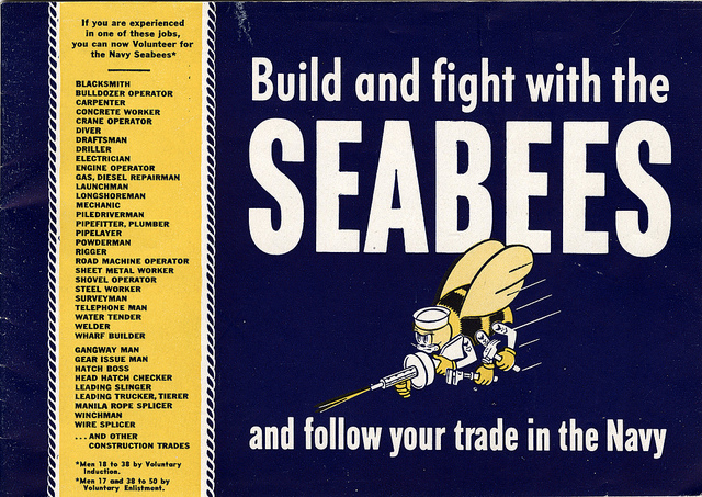 A Seabee recruiting brochure, circa 1942. On Jan. 5 of that year, the Bureau of Navigation (now the Naval Personnel Command) approved Admiral Ben Moreell's request for authority to recruit skilled craftsmen and artisans to man a Naval Construction Force. The original authorization was for a Naval Construction Regiment composed of three Naval Construction Battalions. This approval, in effect, was the actual beginning of the Seabees. Authorizations for additional battalions soon followed in rapid sequence. The first Seabees were not raw recruits when they voluntarily enlisted because the emphasis in recruiting them was placed on experience and skill, so all they had to do was adapt their civilian construction skills to military needs. To obtain men with the necessary qualifications, physical standards were less rigid than in other branches of the armed forces. The age range for enlistment was 18-50, but after the formation of the initial battalions, it was discovered that several men past 60 had managed to join up, clearly an early manifestation of Seabee ingenuity. During the early days of the war, the average age of Seabees was 37. These first recruits were the men who had helped build Boulder Dam, the national highways, and New York City's skyscrapers; who had worked in the mines and quarries and dug the subway tunnels; who had worked in shipyards and built docks and wharfs and even ocean liners and aircraft carriers. By the end of the war, 325,000 such men had enlisted in the Seabees. (Photo courtesy of U.S. Navy Seabee Museum)