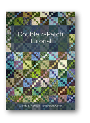 Double 4 Patch Tutorial by Wanda S. Hanson, Exuberant Color