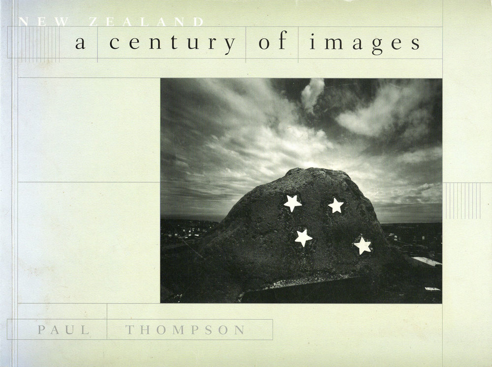 New Zealand - A Century of Images. Paul Thompson. TePapa Press, Wellington, 1998.