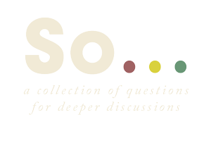 So Cards – Get Lost in Conversation
