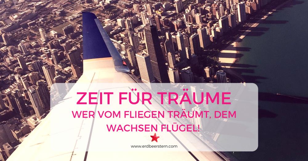 4-FB-und-Blog-Wer-vom-Fliegen-träumt-dem-wachsen-Flügel-Zeit-für-Träume.png