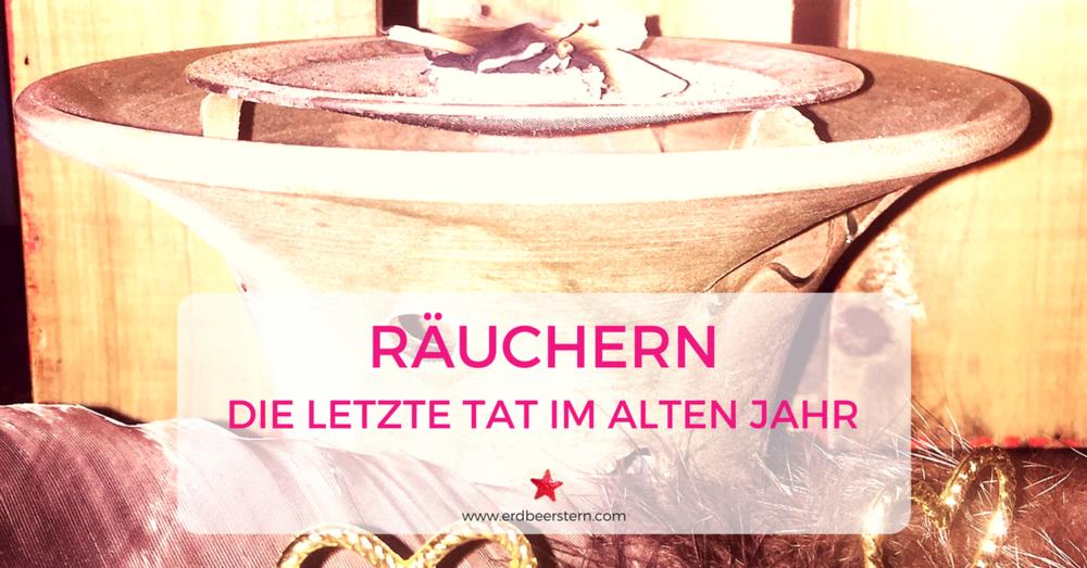 27-FB-und-Blog-Räuchern-Letzte-Tat-im-alten-Jahr.png
