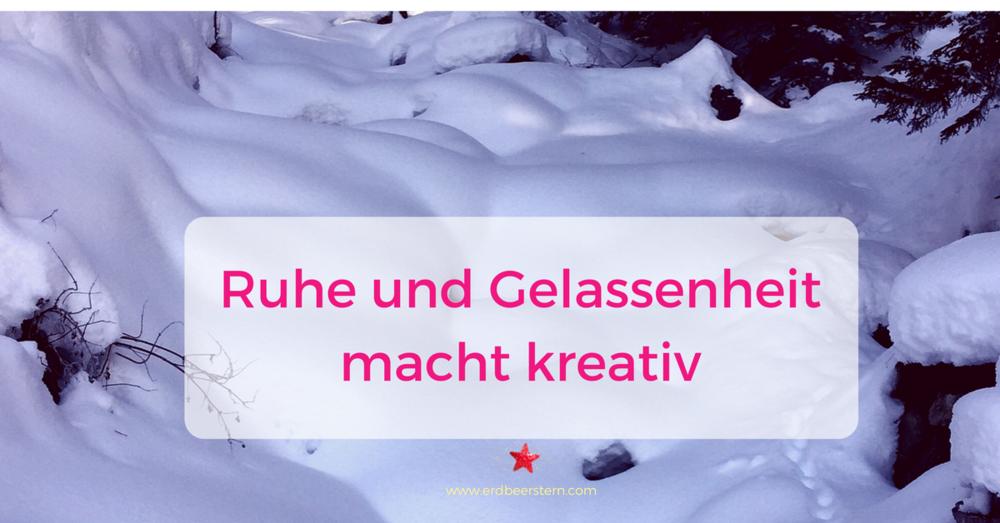 34-FB-und-Blog_-Ruhe-und-Gelassenheit-macht-kreativ.png