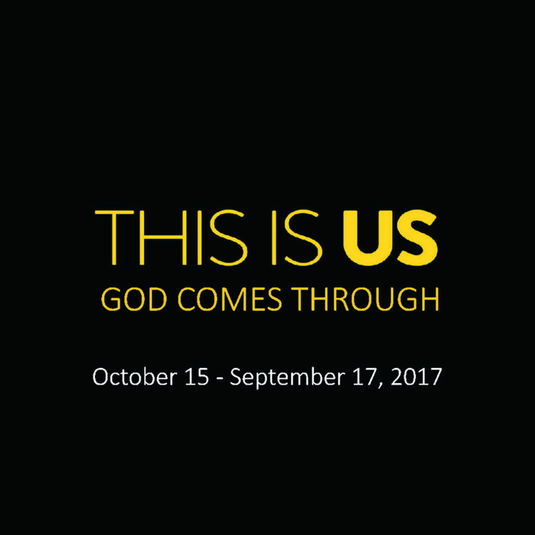 This Is Us: God Comes Through -