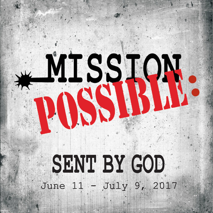 Mission Possible: Sent By God -