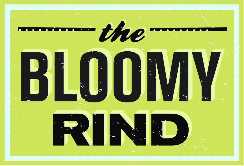 The bloomy rind.jpg