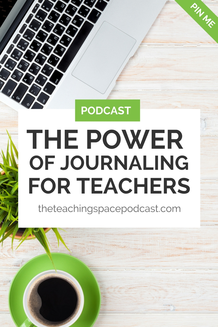 The Power of Journaling for Teachers