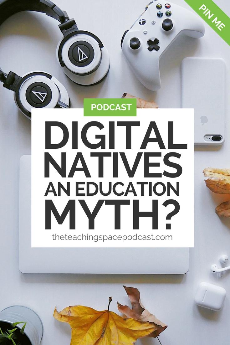 Digital Natives- An Education Myth?