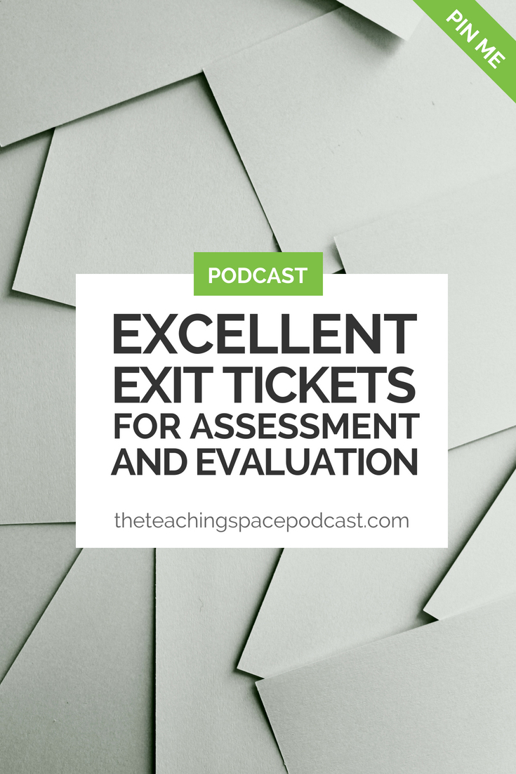 excellent exit tickets for assessment and evaluation the teaching