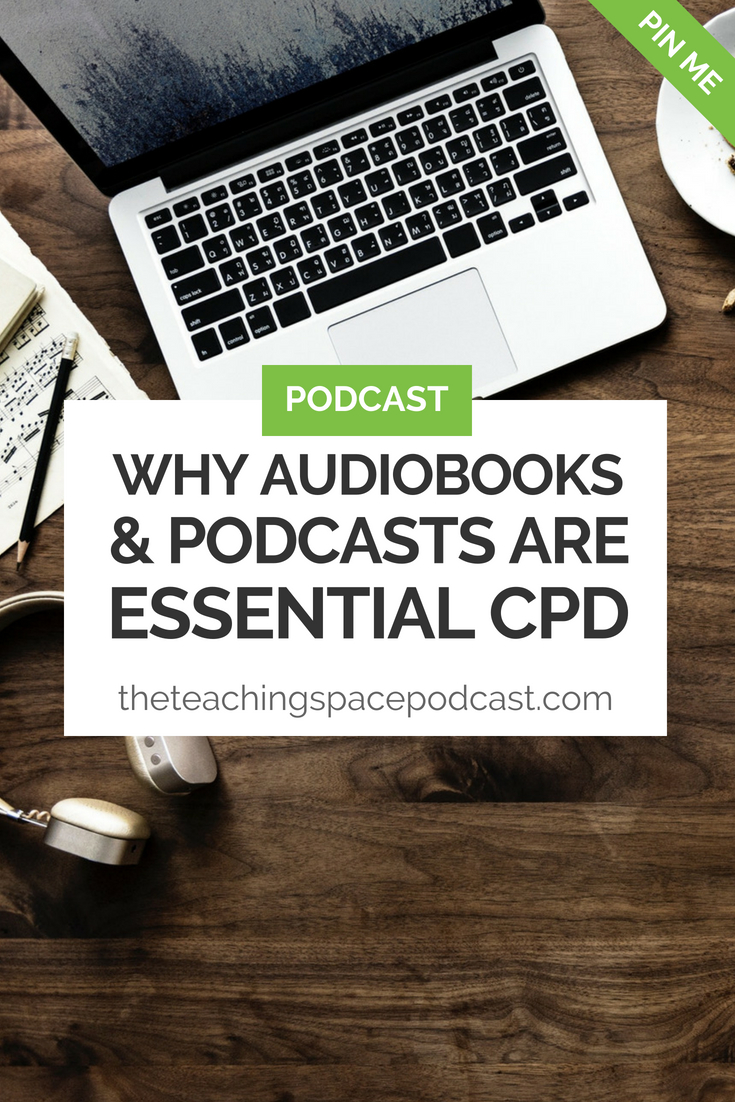 Why Audiobooks and Podcasts are Essential CPD