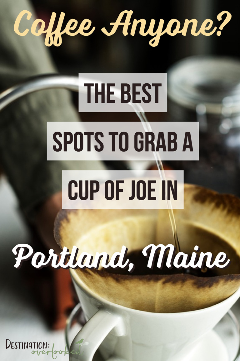 Coffee Anyone? The Best Spots To Grab A Cup Of Joe in Portland, Maine