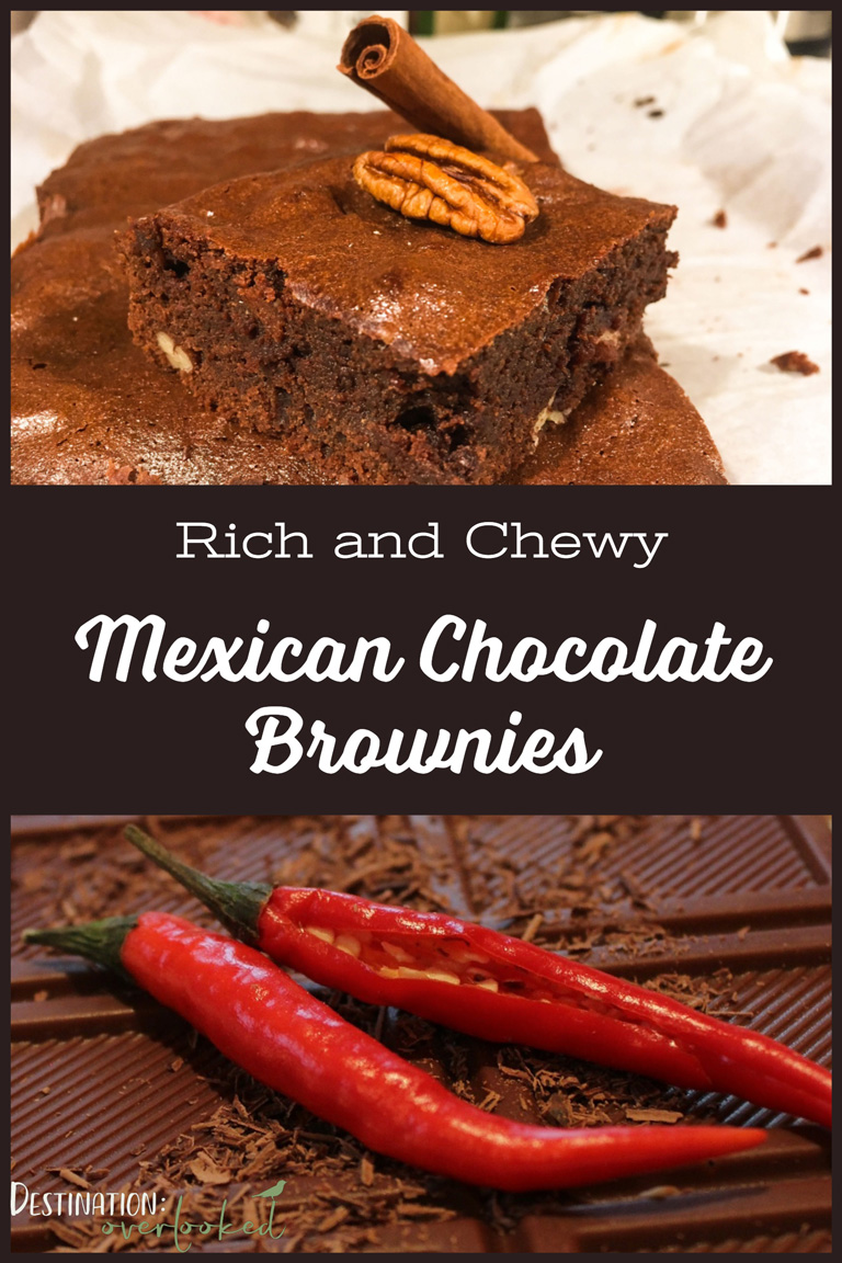 Rich and Chewy Mexican Chocolate Brownies