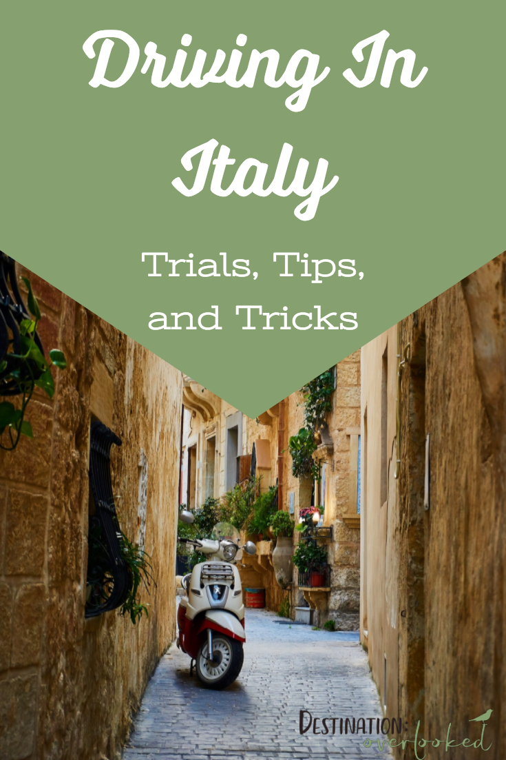 Driving in Italy: Trials Tips and Tricks #italytravel #europetravel #roadtrip
