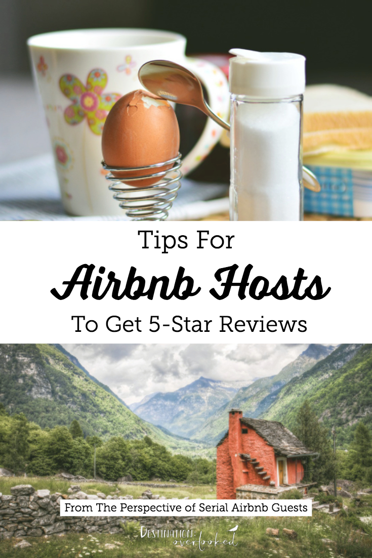 Tips For Airbnb Hosts To Get Five-Star Reviews From The Perspective Of Serial Airbnb Guests #airbnbhost #vacationrental #traveltips