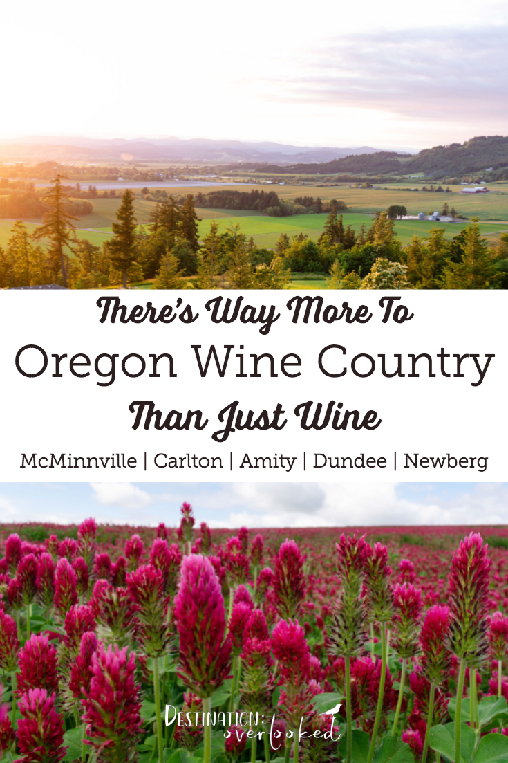 There's Way More To Oregon Wine Country Than Just Wine #oregontravel #wineries #portland