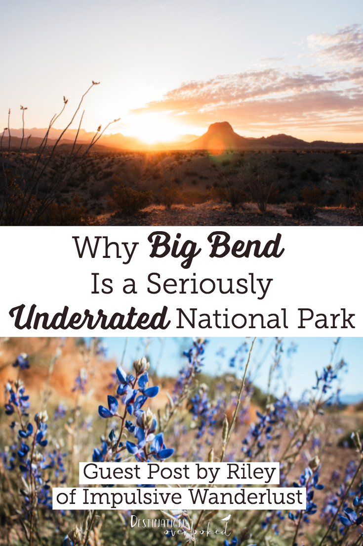 Why Big Bend, Texas Is a Seriously Underrated National Park #nationalparks #travelbloggers #texastravel