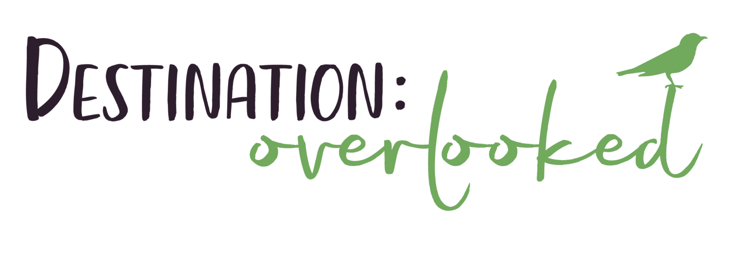 Destination: Overlooked