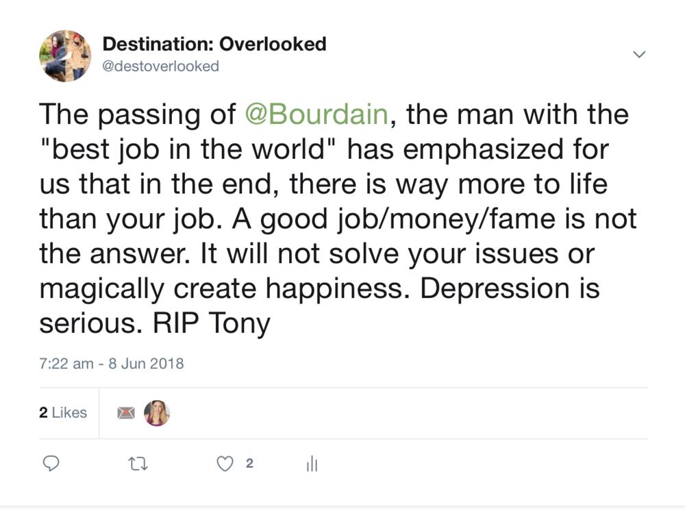 Destination Overlooked Anthony Bourdain Tweet