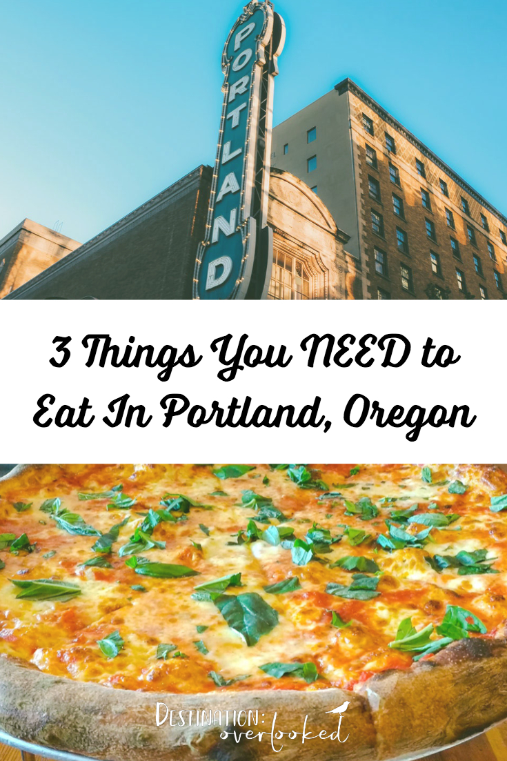 3 Things You NEED to Eat in Portland, Oregon + A Tribute To Anthony Bourdain #portlandtravel #oregontravel #anthonybourdain #pizza #travelblogger