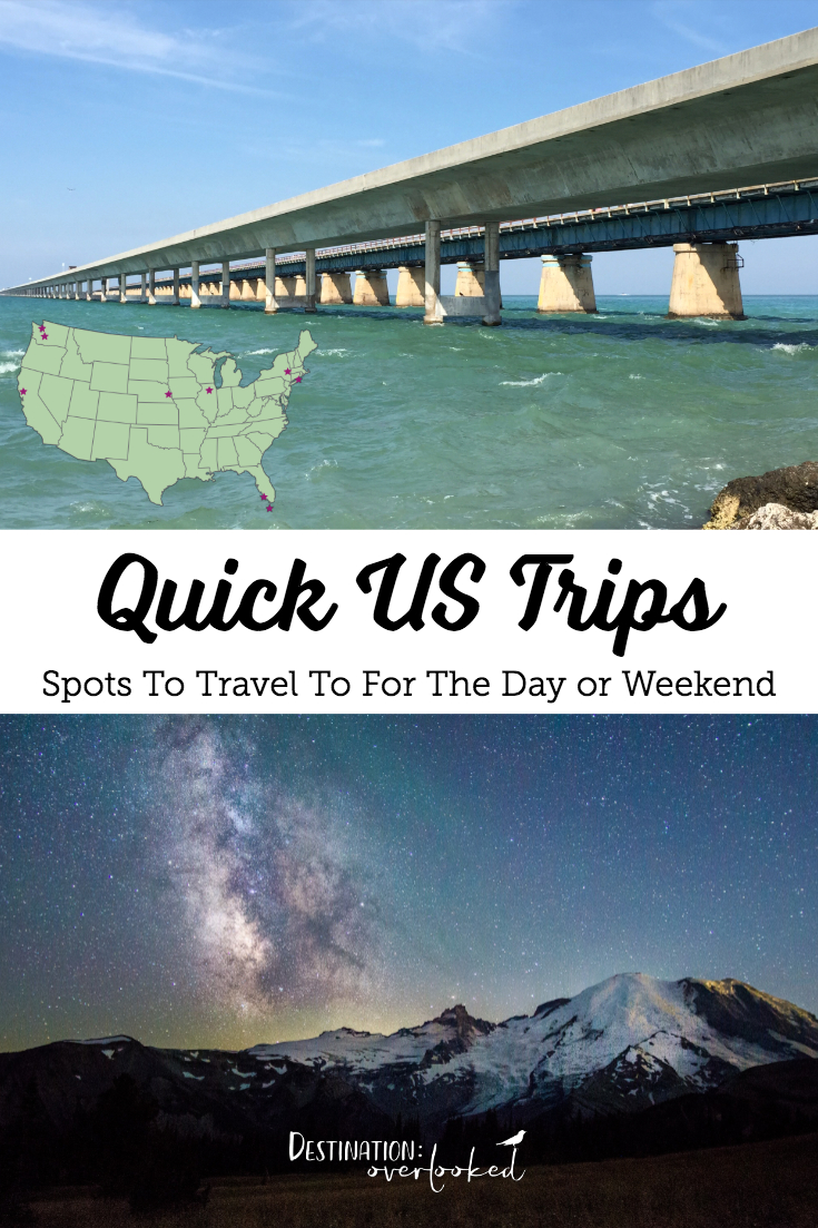 Quick US Trips: Spots to Travel To For The Day Or Weekend | Florida | New York | Nebraska | Illinois | California | Washington State #USdaytrips #UStravel #Floridakeys #travelblog