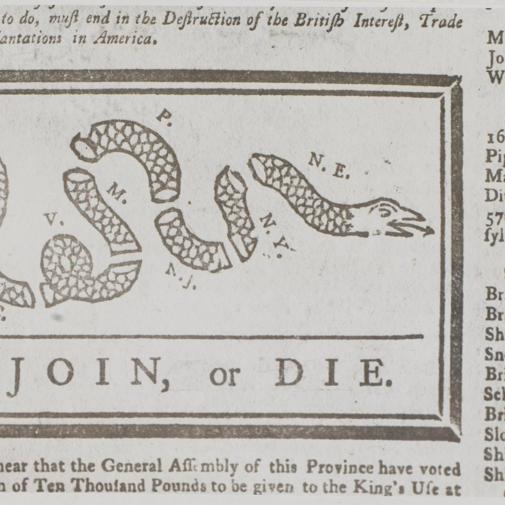 """JOIN, OR DIE"" HEADLINE, 1754     FOUND OBJECT / Road To Revolution"