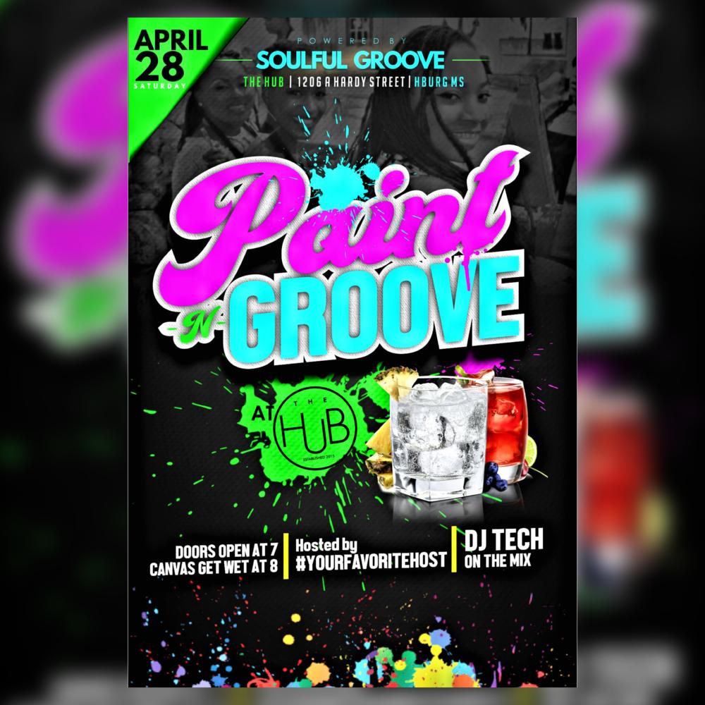 Paint -N-Groove @ The Hub(Hattiesburg)