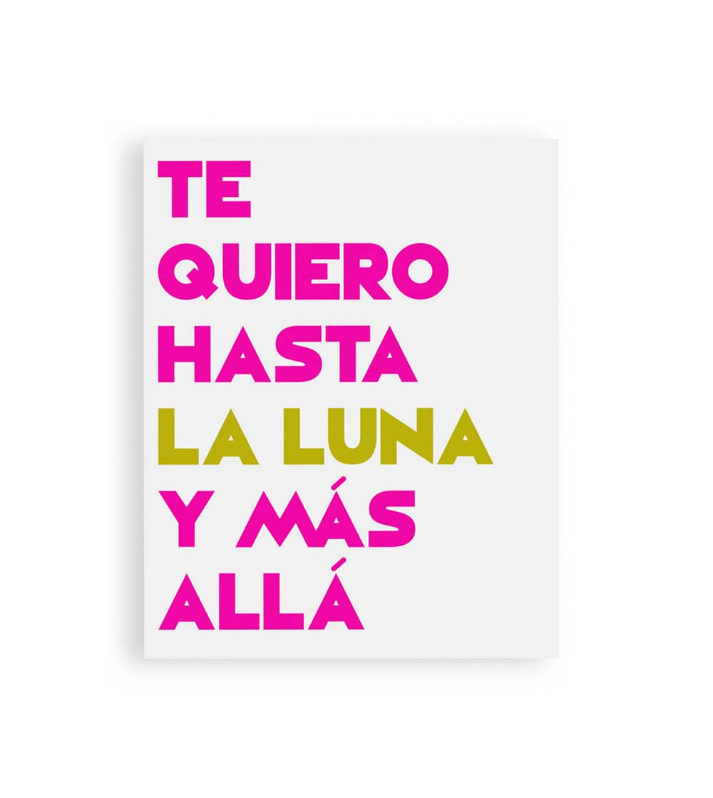 te-quiero-hasta-la-luna-quote-spanish-quote-typography-spanish-wall-art-spanish-etsy-apartment-therapy-spanish-word-porn-spanish-immersion.jpg