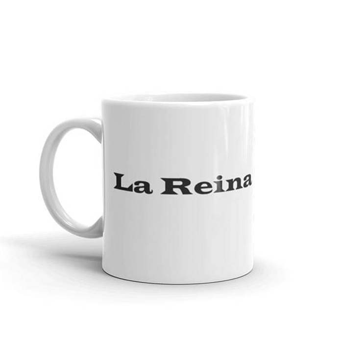 la-reina-the-queen-coffee-mug-spanish-comprende-magazine-ChiquitinClothing.jpg